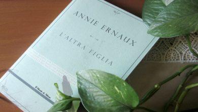 """Photo of """"L'ALTRA FIGLIA"""" di Annie Ernaux"""