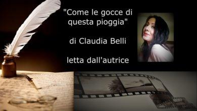 """Photo of L'angolo della video poesia: Claudia Belli legge """"Come le gocce di questa pioggia"""" (di Claudia Belli)"""