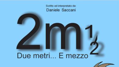 Photo of Due metri… e mezzo, lo show di Daniele Saccani