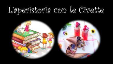Photo of L'aperistoria con le Civette